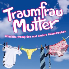 Traumfrau Mutter - St. Pauli Theater in HAMBURG * St. Pauli Theater,