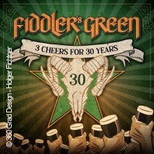 Fiddler's Green & Support: Anniversary Tour 2020 - 3 Cheers For 30 Years