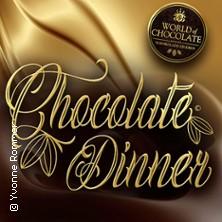 World of Chocolate präsentiert von WORLD of DINNER