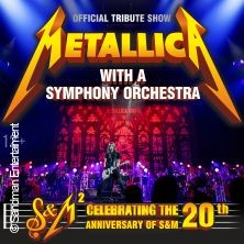 Metallica Show S&M Tribute with a Symphony Orchestra Lords of the Sound in Karlsruhe, 12.02.2020 - Tickets -