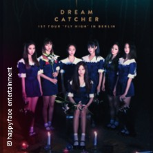 "Dreamcatcher - 1st Tour ""Fly High"" in Berlin in Berlin, 22.02.2018 - Tickets -"