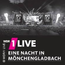 1LIVE Eine Nacht in Mönchengladbach in MÖNCHENGLADBACH * SparkassenPark Mönchengladbach,