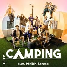 GOP Varieté-Theater im Kaiserpalais: Camping