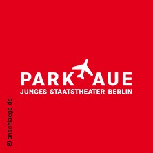 Theater An Der Parkaue – Junges Staatstheater Berlin Karten für ihre Events 2017