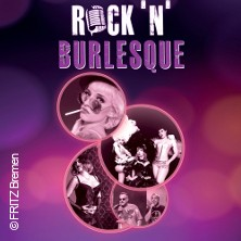 Rock 'n' Burlesque - New Burlesque trifft auf Rock ´n´ Roll