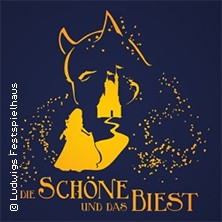Die Schöne und das Biest - Ludwigs Festspielhaus Füssen