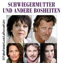 Schwiegermutter und andere Bosheiten - Komödie im Bayerischen Hof