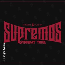 18 Karat & Play69 - Supremos Syndikat Tour