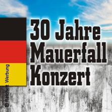 30 Jahre Mauerfall - Ein Konzert