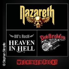 Wechingen Rockt - Nazareth, Heaven in Hell, DobBroMan