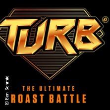 Quatsch Comedy Club presents: TURB – The Ultimate Roast Battle