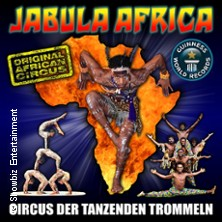 Jabula Africa - Circus der tanzenden Trommeln