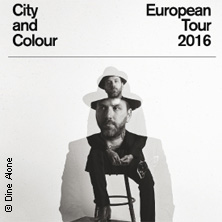 City and Colour Tickets – Karten bei Eventim