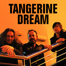 The best tickets for Tangerine Dream at fanSALE!