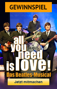 all you need is love! – das Beatles-Musical - Gewinnspiel