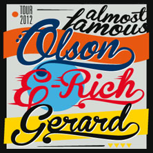Olson, Gerard & E-Rich: Almost Famous Tour - Tickets
