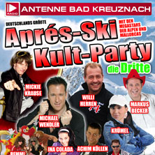 Apres Ski Kult Party Die Dritte  - Tickets