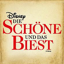 Disney Die Schöne und das Biest Tickets - Karten jetzt zu