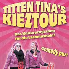 Karten für Die Comedy pur Tour - Kieztour mit Titten Tina in Hamburg