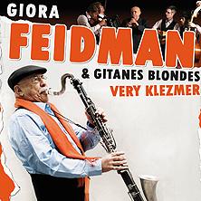 Giora Feidman & Gitanes Blondes