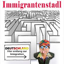 Immigrantenstadl Karten für ihre Events 2017