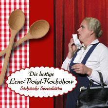 ürgen Fliegel: Die lustige Lene-Voigt-Kochshow - Essen ist der Sex des Alters
