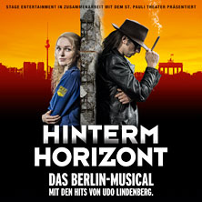 HINTERM HORIZONT- Das Berlin Musical