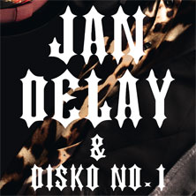 Jan Delay & Disko No.1