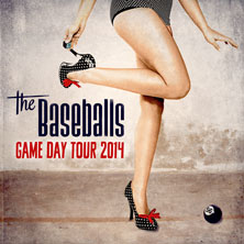 The Baseballs: Game Day Tour 2014