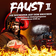 Faust II - Die Rockoper auf dem Brocken in WERNIGERODE * Dampfzug Mephistoexpress,