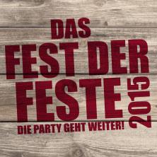 Das FEST der Feste 2015 - Die Party geht weiter! Präsentiert v. Florian Silbereisen