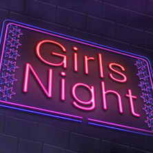 Girls Night - Girls Just Want To Have Fun