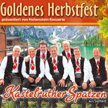 Kastelruther Spatzen - Goldenes Herbstfest