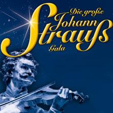 Die Große Johann Strauß Gala - Operetten-Gala mit Solisten, Ballett und Orchester