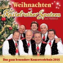 Kastelruther Spatzen: Weihnachtstournee 2015