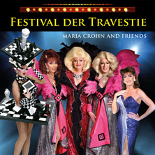 Festival Der Travestie: Maria Crohn Und Friends Tickets