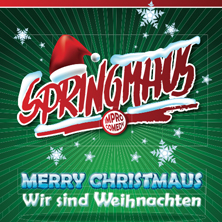 Springmaus Improvisationstheater: Merry Christmaus - Wir sind Weihnachten