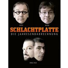 Schlachtplatte - Die Endabrechnung - J. Neutag, O. Fisch, R. Griess, M. Reuter