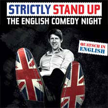 Strictly Stand Up - The English Comedy Night At Quatsch Comedy Club