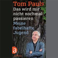 Tom Pauls Theater - Das wird mir nicht nochmal passieren