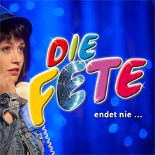 Die Fete Endet Nie... - Boulevardtheater Dresden Tickets