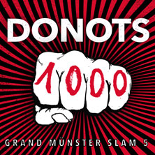 Donots - Grand Münster Slam 5