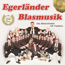 Egerländer Blasmusik: Lieblingsmelodien aus dem Egerland