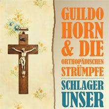 Guildo Horn & Die Orthopädischen Strümpfe - Weihnachts-Festival der Liebe