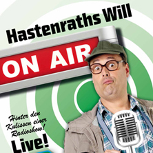 "Hastenraths Will ""Hastenraths Will packt aus"""