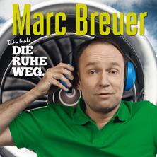 Marc Breuer: Ich hab`DIE RUHE WEG