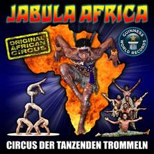 Jabula-Africa - Circus der tanzenden Trommeln