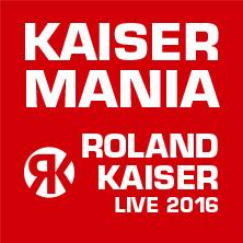 Kaisermania 2016 - Roland Kaiser Live mit Band