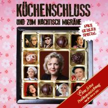 Gastspiel Anke Geißler: Küchenschluss Und Zum Nachtisch Migräne