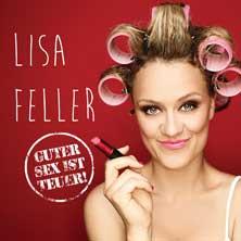 Lisa Feller: Guter Sex Ist Teuer!